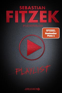 Playlist von Fitzek,  Sebastian