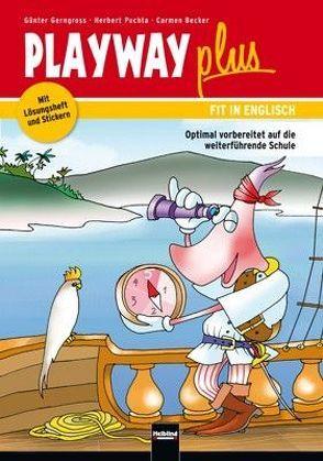 Playway plus von Becker,  Carmen, Gerngross,  Günter, Puchta,  Herbert