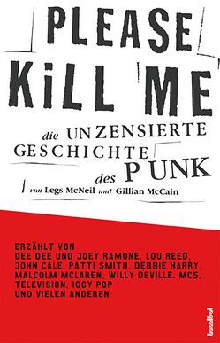 Please Kill Me von Breger,  Esther, Breger,  Udo, McCain,  Gillian, McNeil,  Legs