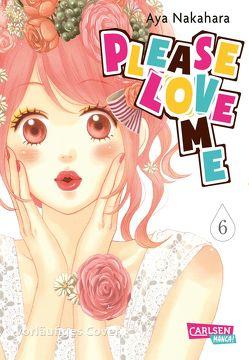 Please Love Me 6 von Nakahara,  Aya