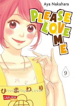 Please Love Me 9 von Nakahara,  Aya, Überall,  Dorothea