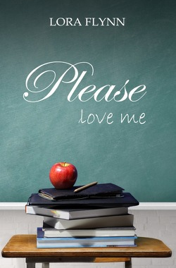 Please-Reihe / Please love me von Flynn,  Lora