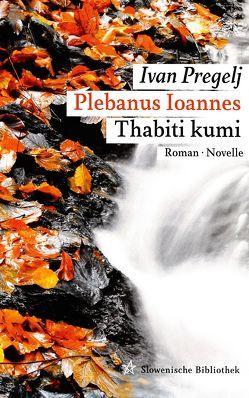 Plebanus Ioannes von Köstler,  Erwin, Pregelj,  Ivan, Strutz,  Johann
