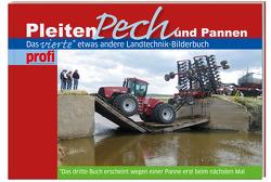Pleiten, Pech und Pannen 4 von profi - Das Magazin für Agartechnik