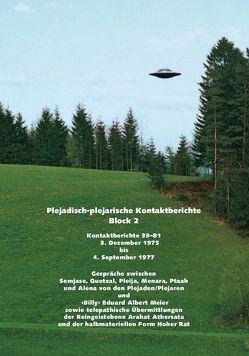 """Plejadisch-plejarische Kontaktberichte – Block 2 von Meier,  """"Billy"""" Eduard Albert"""