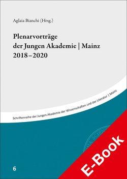 Plenarvorträge der Jungen Akademie | Mainz 2018-2020 von Bianchi,  Aglaia