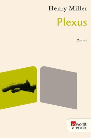 Plexus von Miller,  Henry, Wagenseil,  Kurt