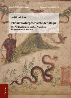 Plinius' Naturgeschichte der Magie von Lichtblau,  Judith