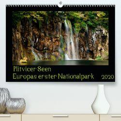 Plitvicer Seen – Europas erster Nationalpark (Premium, hochwertiger DIN A2 Wandkalender 2020, Kunstdruck in Hochglanz) von und Holger Karius,  Kirsten