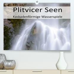 Plitvicer Seen – Kaskadenförmige Wasserspiele (Premium, hochwertiger DIN A2 Wandkalender 2020, Kunstdruck in Hochglanz) von Weber,  Götz