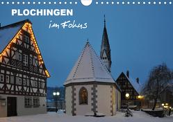 Plochingen im Fokus (Wandkalender 2021 DIN A4 quer) von Huschka,  Klaus-Peter