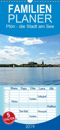 Plön – die Stadt am See – Familienplaner hoch (Wandkalender 2019 , 21 cm x 45 cm, hoch) von Düll,  Sigrun