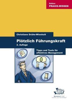 Plötzlich Führungskraft von Drühe-Wienholt,  Christiane