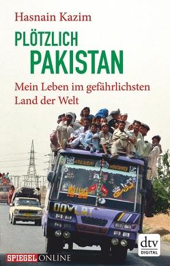 Plötzlich Pakistan von Kazim,  Hasnain
