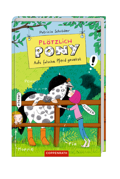 Plötzlich Pony (Bd. 3) von Rothmund,  Sabine, Schröder,  Patricia