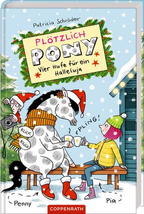 Plötzlich Pony (Bd. 4) von Rothmund,  Sabine, Schröder,  Patricia