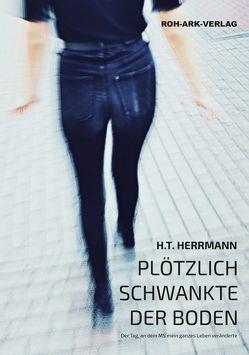 Plötzlich schwankte der Boden von Herrmann,  Helga