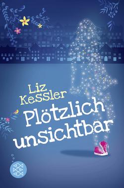 Plötzlich unsichtbar von Kessler,  Liz, Riekert,  Eva