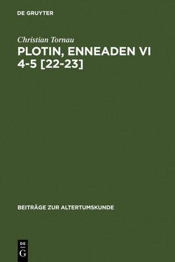 Plotin, Enneaden VI 4-5 [22-23] von Tornau,  Christian