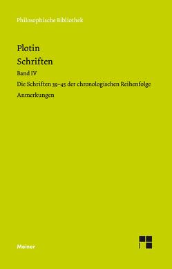 Plotins Schriften. Anmerkungen zu Bd. IVa von Harder,  Richard, Plotin
