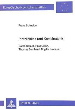 Plötzlichkeit und Kombinatorik von Schneider,  Franz