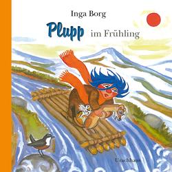 Plupp im Frühling von Borg,  Inga, Kicherer,  Birgitta