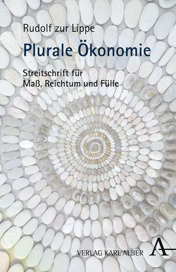 Plurale Ökonomie von Zur Lippe,  Rudolf