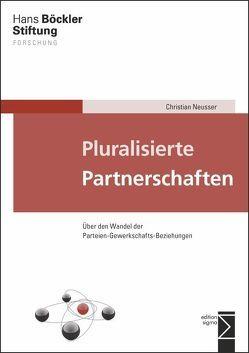 Pluralisierte Partnerschaften von Neusser,  Christian
