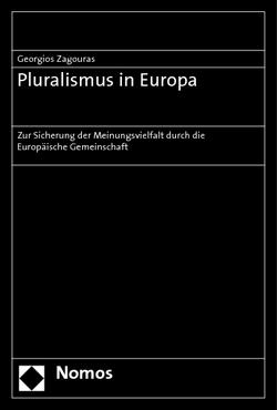 Pluralismus in Europa von Zagouras,  Georgios