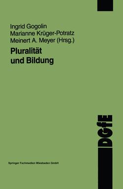 Pluralität und Bildung von Gogolin,  Ingrid, Krüger-Potratz,  Marianne, Meyer,  Meinert A.