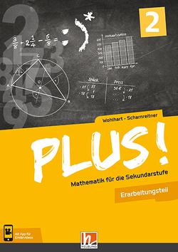 PLUS! 2 Erarbeitungsteil mit E-BOOK+ von Scharnreitner,  Michael, Wohlhart,  David