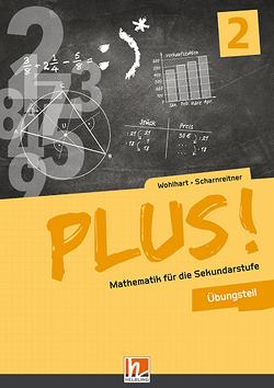 PLUS! 2 Übungsteil mit E-BOOK+ von Scharnreitner,  Michael, Wohlhart,  David
