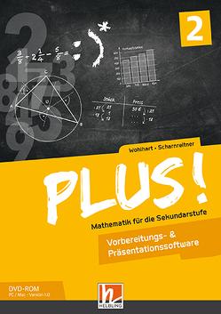 PLUS! 2, Vorbereitungs- & Präsentationssoftware Einzellizenz von Scharnreitner,  Michael, Wohlhart,  David