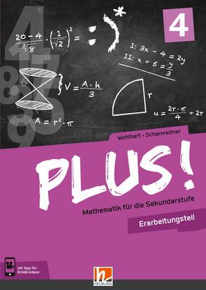 PLUS! 4 Erarbeitungsteil mit E-BOOK+ von Scharnreitner,  Michael, Wohlhart,  David
