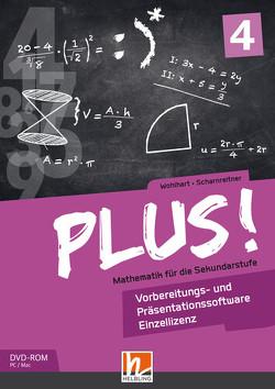 PLUS! 4, Vorbereitungs- & Präsentationssoftware Einzellizenz von Scharnreitner,  Michael, Wohlhart,  David