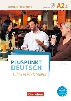 Pluspunkt Deutsch – Leben in Deutschland – Allgemeine Ausgabe / A2: Teilband 2 – Kursbuch mit Video-DVD von Jin,  Friederike, Schote,  Joachim