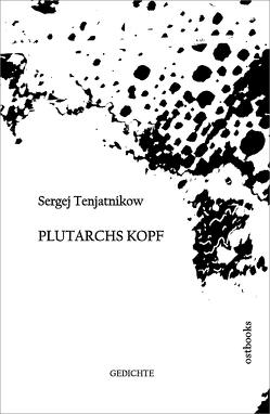 Plutarchs Kopf von Tenjatnikow,  Sergej