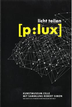 [p:lux] licht teilen von Götz,  Magdalena, Otto,  Julia, Simon,  Robert