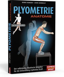 Plyometrie Anatomie von Hansen,  Derek, Kennelly,  Steve