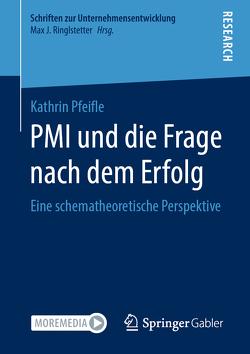 PMI und die Frage nach dem Erfolg von Pfeifle,  Kathrin