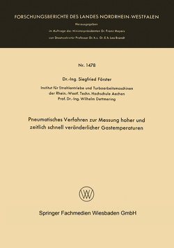 Pneumatisches Verfahren zur Messung hoher und zeitlich schnell veränderlicher Gastemperaturen von Förster,  Siegfried