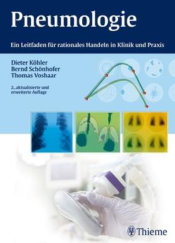 Pneumologie von Köhler,  Dieter, Schönhofer,  Bernd, Voshaar,  Thomas