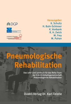 Pneumologische Rehabilitation von Buhr-Schinner,  Heike, Frey,  Martin, Puhan,  Milo, Schultz,  Konrad, Vonbank,  Karin, Zwick,  Ralf Harun