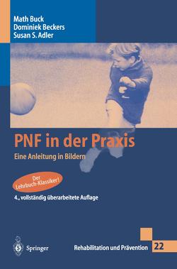 PNF in der Praxis von Adler,  Susan S., Beckers,  Dominiek, Buck,  Math