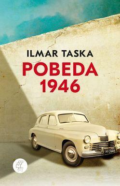 Pobeda 1946 von Hasselblatt,  Cornelius, Taska,  Ilmar