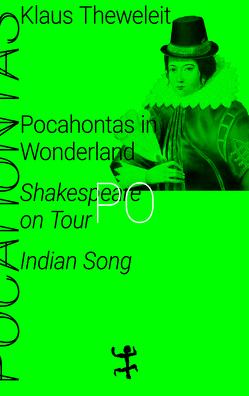 Pocahontas in Wonderland von Theweleit,  Klaus