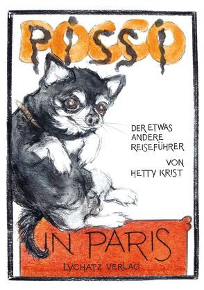 Pocco pissi in Paris von Krist,  Hetty