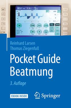 Pocket Guide Beatmung von Larsen,  Reinhard, Ziegenfuß,  Thomas
