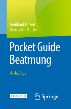 Pocket Guide Beatmung von Larsen,  Reinhard, Mathes,  Alexander