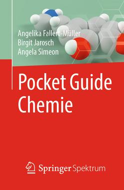 Pocket Guide Chemie von Fallert-Müller,  Angelika, Jarosch,  Birgit, Simeon,  Angela